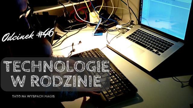 Technologie w Rodzinie
