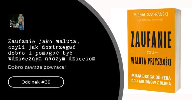 Zaufanie jako waluta Michał Szafrański